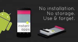 Aplicaciones Instantáneas instant-apps